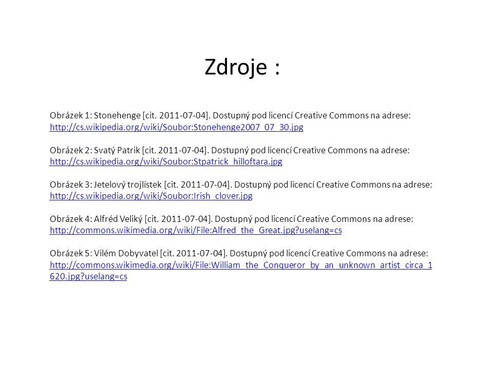 Zdroje : Obrázek 1: Stonehenge [cit. 2011-07-04]. Dostupný pod licencí Creative Commons na adrese: